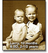 'Larry, 10 months & BD, 2-1/2 years